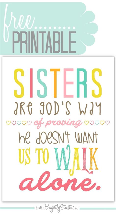 printable quotes sisters 211 best images about fonts and free printables on