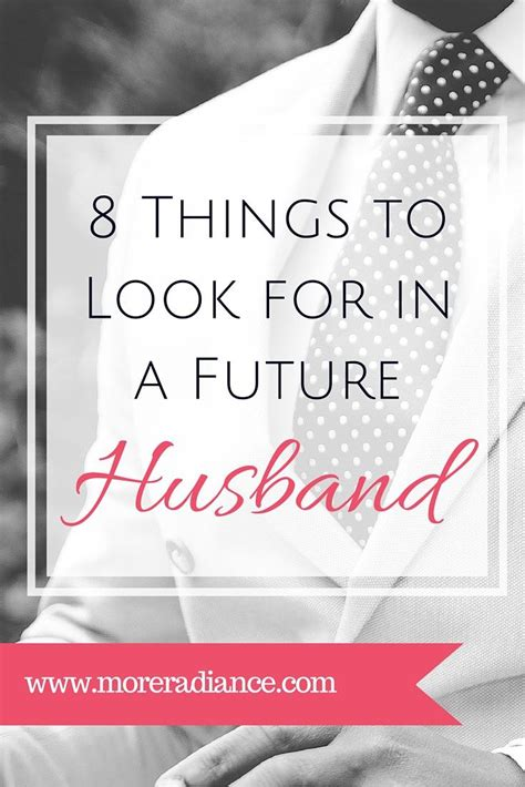 8 Things To Look For In A by Pictures The Godly Husband List Daily Quotes About