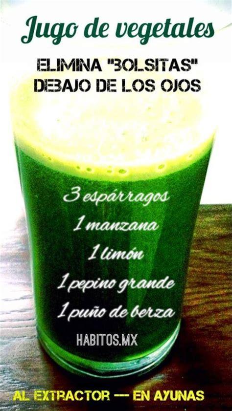 Jugo Verde Detox De Las Famosas by Jugo Verde Para Eliminar Las Bolsas De Los Ojos Fitness