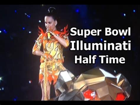 illuminati katy perry katy perry bowl illuminati half time show