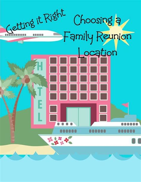 best family reunion locations 365 best family reunions and images on
