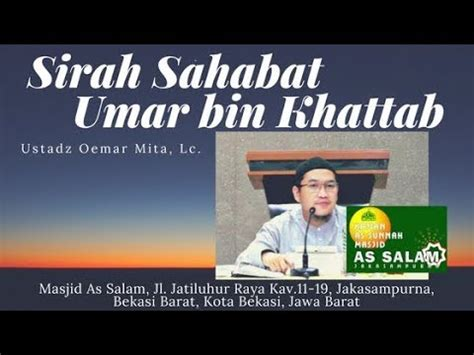 Sirah Sahabat Terlengkap Ensiklopedi Sahabat sirah sahabat umar bin khattab ust oemar mita lc masjid as salam 081017