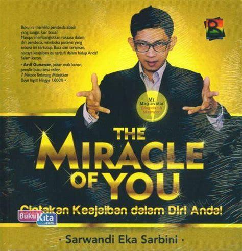 The Miracle Of Giving Buku Keajaiban Sedekah bukukita the miracle of you ciptakan keajaiban dalam diri anda