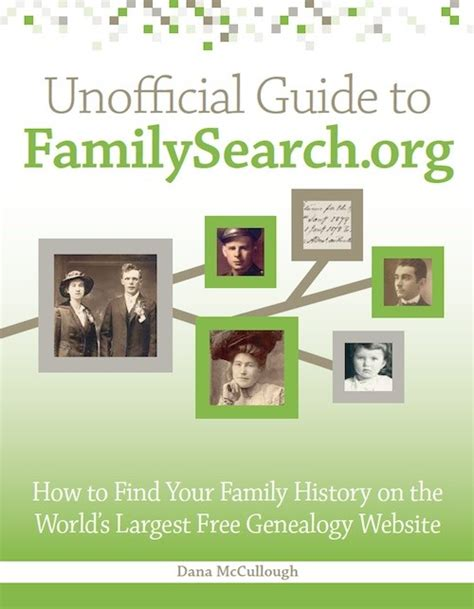 Free Websites To Find Unofficial Guide To Familysearch Org How To Find Your