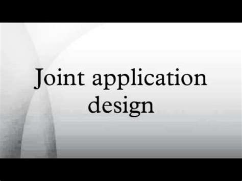 Joint Application Design Youtube | joint application design youtube