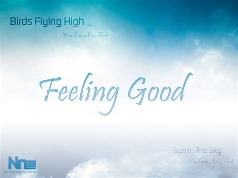 feeling good good feeling quotes quotesgram