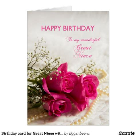 Birthday Cards For Niece Birthday Birthday Card For Great Niece With Pink Roses Zazzle