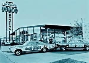 Pontiac Parts Dealership Quot Legends Quot Ace Wilson S Royal Pontiac Dealership Post