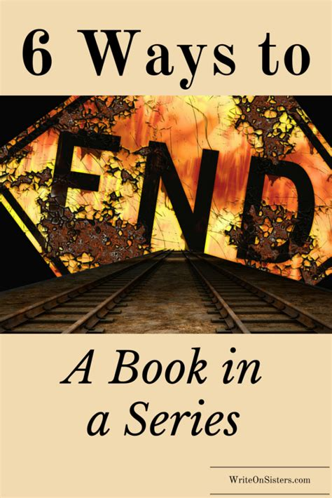 makes a s blood pound a theatre books 6 ways to end a book in a series writeonsisters