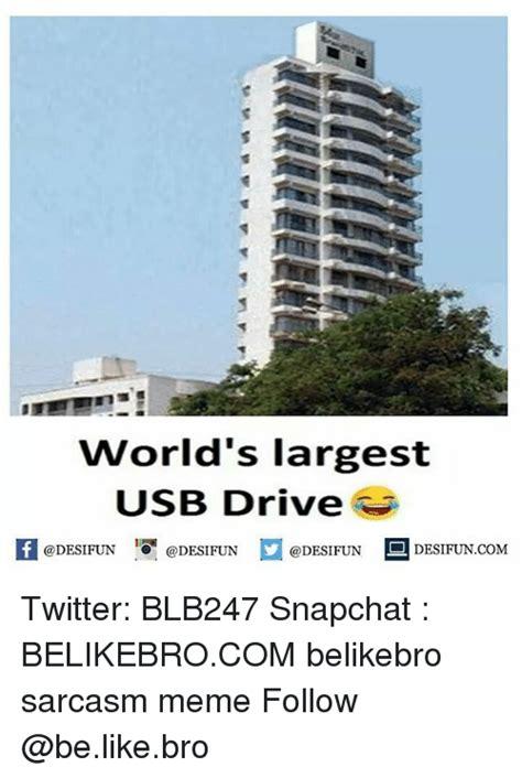 Usb Meme - world s largest usb drive e desifun desifuncom twitter
