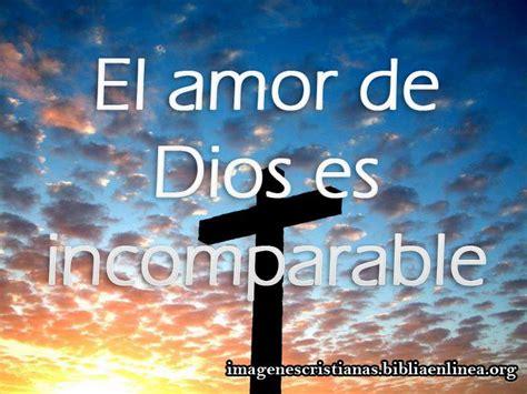 imagenes de dios cristianas imagen cristiana el amor de dios es incomparable