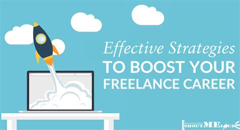 7 Tips For A Successful Freelancing Career by 7 Effective Strategies To Grow Your Freelance Career