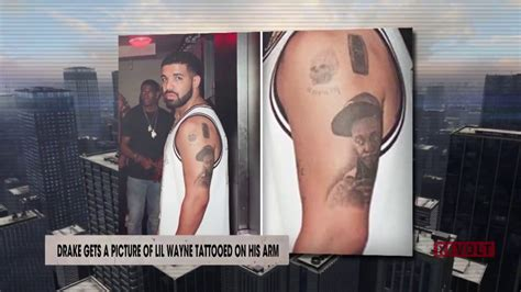 youtube tattoo girl lil wayne drake gets a picture of lil wayne tattooed on his arm
