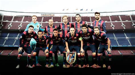 wallpaper barcelona team 2015 fc barcelona 2015 wallpaper team by lavista designer on