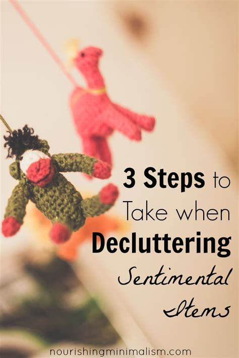 decluttering sentimental items 3 steps to take when decluttering sentimental items