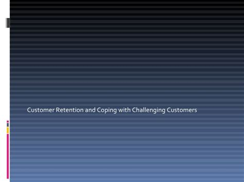 challenging customers 9 coping with challenging customers