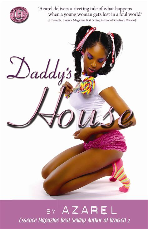daddys house daddy s house by azarel e book 187 blog archive 187 life changing books
