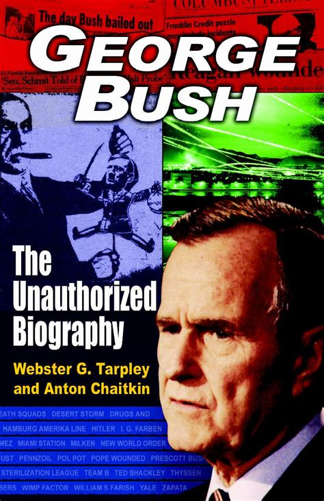 the bush books book george bush the unauthorized biography