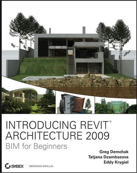 tutorial on revit architecture 2009 introducing revit architecture 2009 bim for beginners by