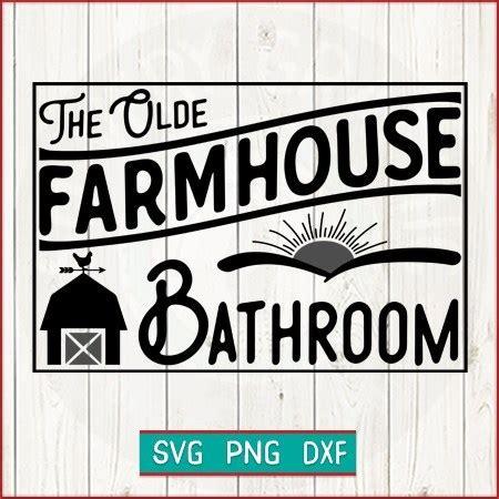 graphic svg cut file  olde farmhouse bathroom