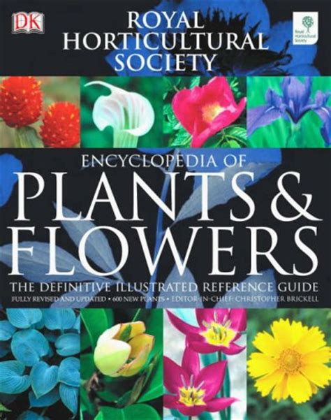 rhs encyclopedia of roses rhs encyclopedia of plants and flowers by christopher brickell reviews discussion bookclubs
