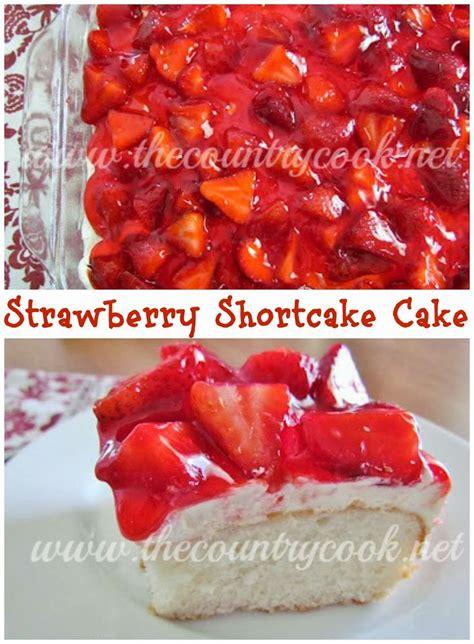 Strawberry Shortcake Two Ways Beginners Experts by The Country Cook Strawberry Shortcake Cake