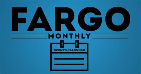 Fargo Events Calendar Fargo Events Calendar Fargo Monthly
