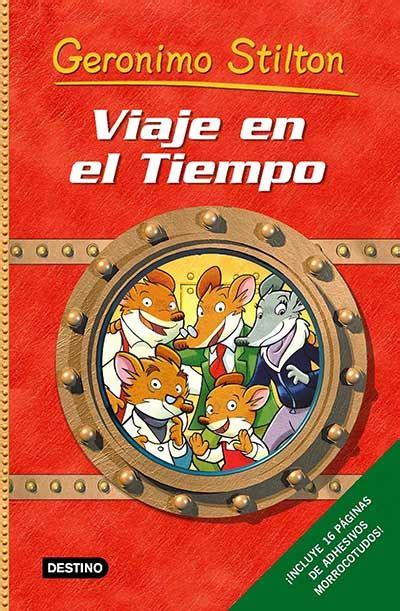 libro viaje en el tiempo club geronimo stilton libros aventuras juegos y