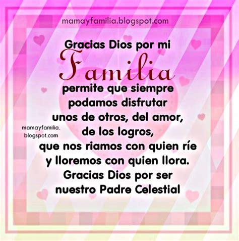 palabras de agradecimiento a los padres de familia gratis gracias dios por mi familia linda oraci 243 n de acci 243 n de