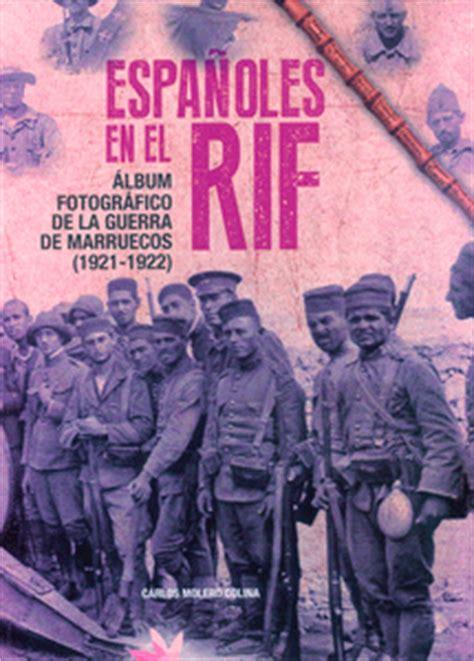 libro guerra de marruecos guerra de marruecos soldiers