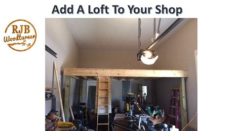 how to build a shop shop loft build how to increase the storage space in