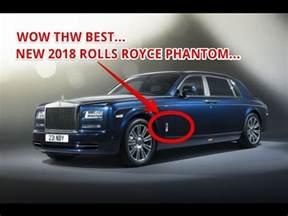 Rolls Royce Highest Price The Best 2018 Rolls Royce Phantom Price