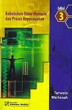 Kebutuhan Dasar Manusia Dan Proses Keperawatan Edisi Kelima toko buku rahma kebutuhan dasar manusia dan proses keperawatan edisi 3