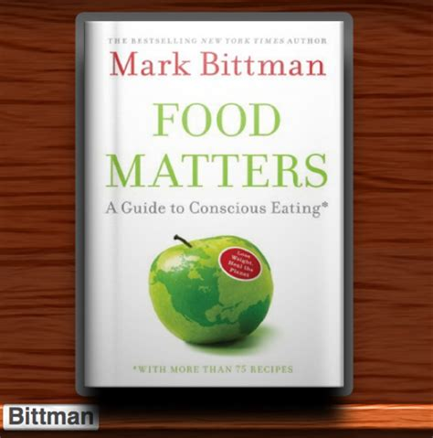 Food Matters Detox Guide Reviews by Bittman S Food Matters A Guide To Conscious