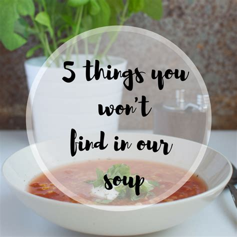 Find In Canada 5 Things You Won T Find In Canada S Own Soups