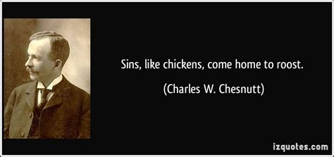 sins like chickens come home to roost