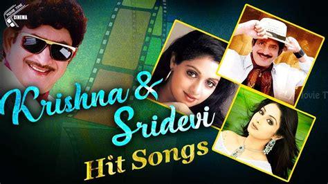 sridevi hits krishna sridevi hit video songs super hit songs