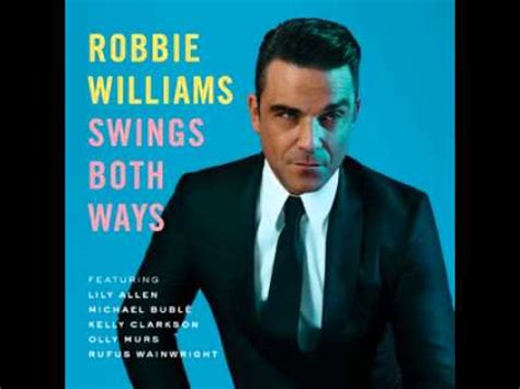 youtube robbie williams swing robbie williams swing supreme download youtube