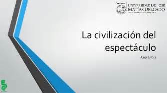 la civilizacion del espectaculo 8420411485 la civilizaci 243 n del espect 225 culo cap 2 clase 9