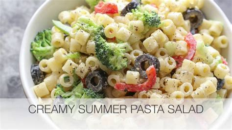 creamy pasta salad recipe the links site creamy summer pasta salad youtube