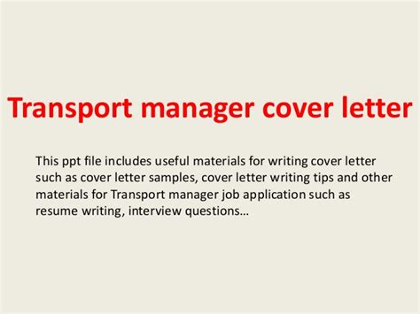 Transportation Officer Cover Letter by Transport Manager Cover Letter