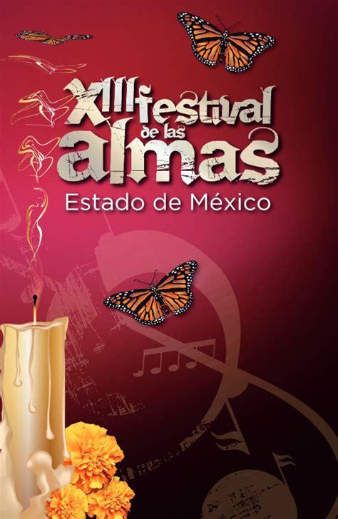 goorefrendo edo de mexico 2015 cartelera festival de las almas 2015 festival de las