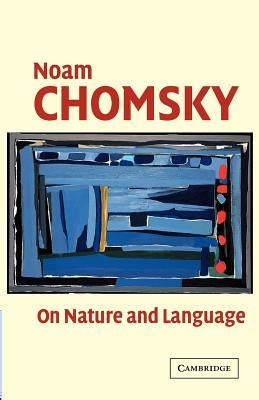 noam chomsky biography book on nature and language by noam chomsky reviews