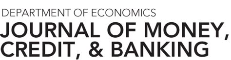 Journal Of Money Credit And Banking journal of money credit banking
