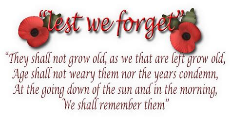 Lest We Forget by 13 November 2011 Lest We Forget Today Is Remembrance