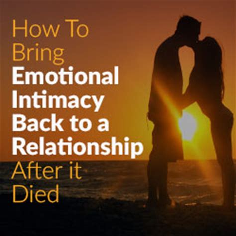 emotional and sexual intimacy in marriage how to connect or reconnect with your spouse grow together and strengthen your marriage books bring emotional intimacy back to a relationship after it died