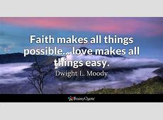 Faith makes all things possible... love makes all things ... Joel Osteen Login
