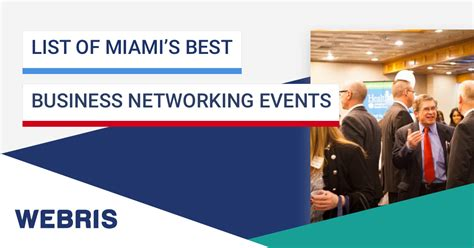 Top Mba Events by The List Of Miami S Best Business Networking Events