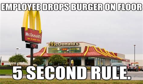 10 second rule food floor if you eat fast food you need to about these 25 fast