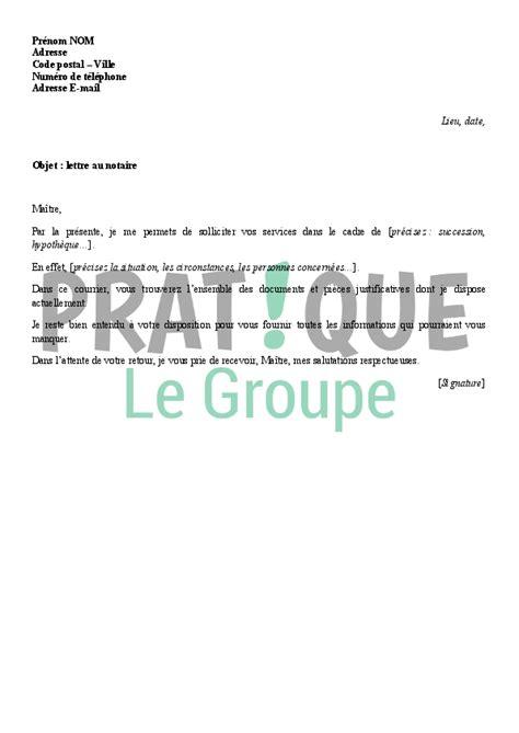 Modèle De Lettre Pour Un Notaire Lettre Au Notaire Pratique Fr